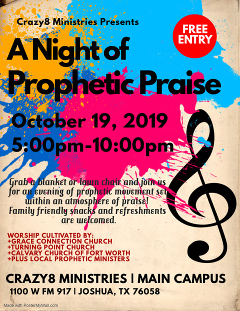 A Night of Prophetic Praise! - Crazy8 Ministries